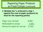 reporting paper products on food comps continued
