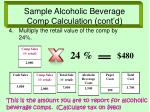 sample alcoholic beverage comp calculation cont d
