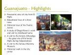 guanajuato highlights