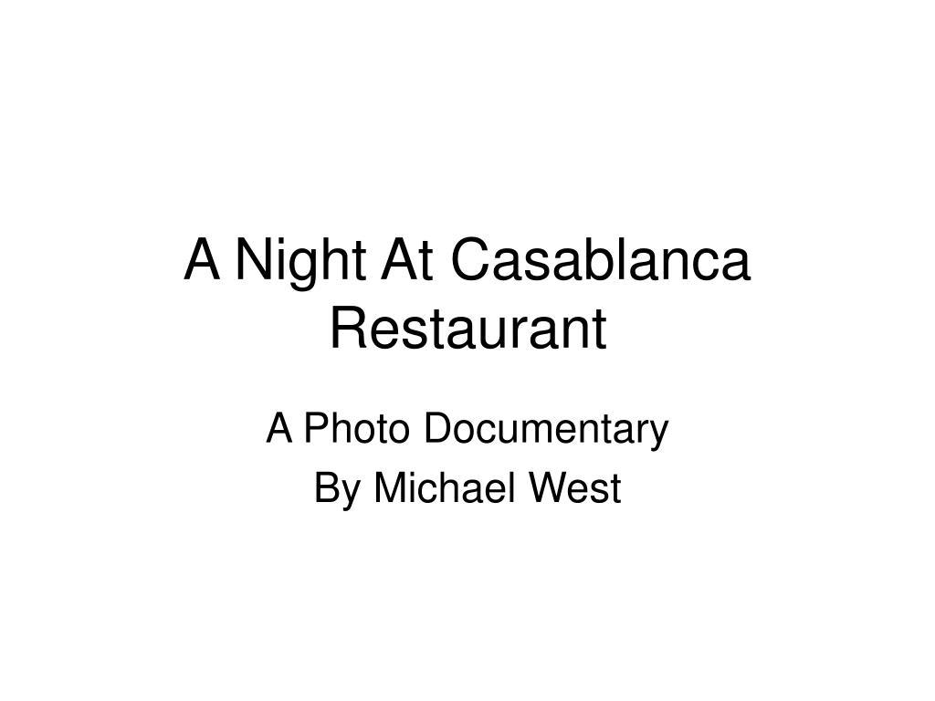 A Night At Casablanca Restaurant