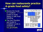 how can restaurants practice a grade food safety35