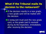 what if the tribunal mails its decision to the restaurant