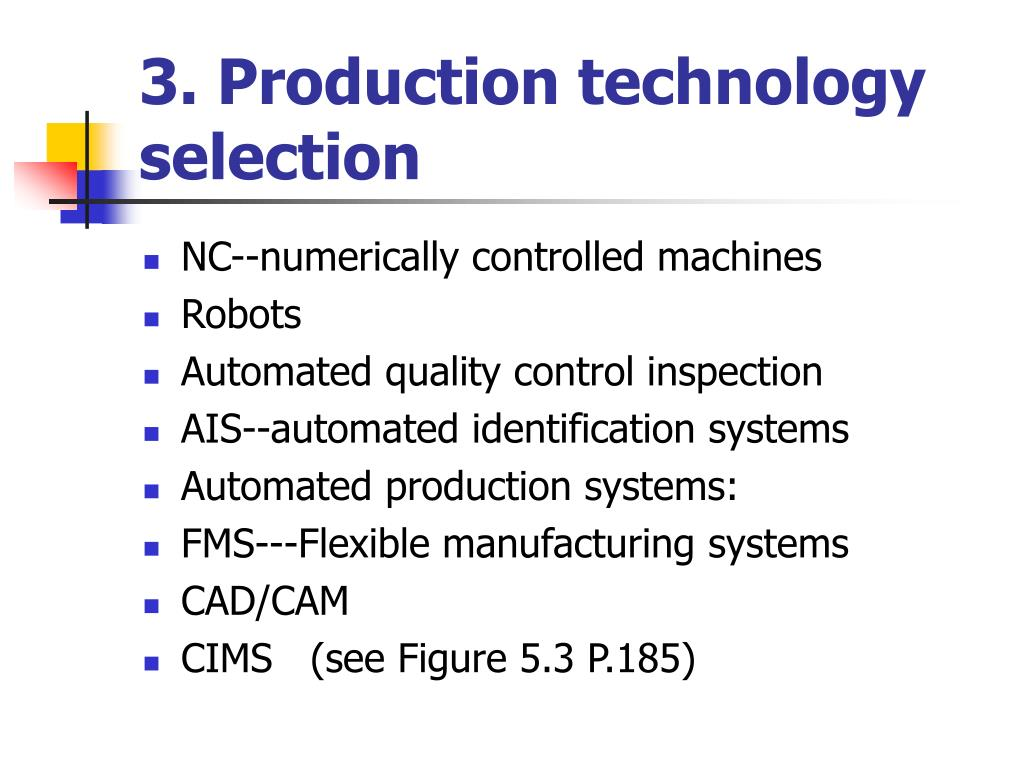 3. Production technology selection