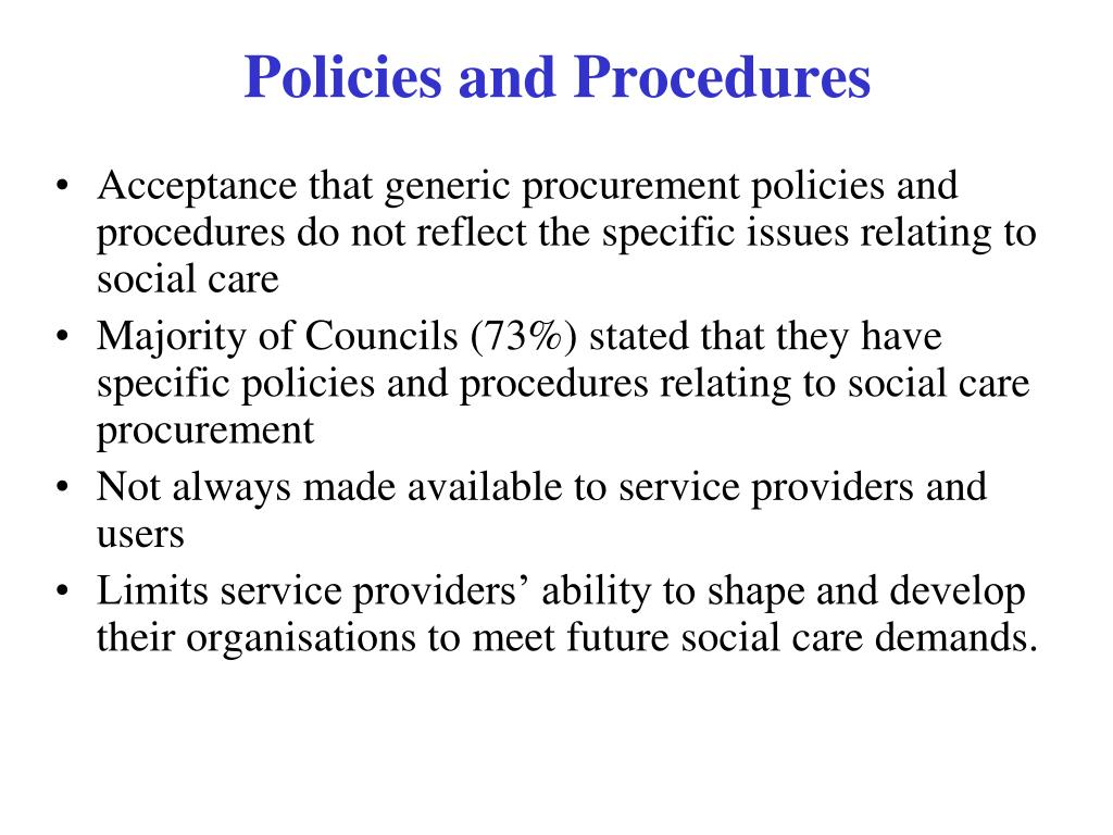 Acceptance that generic procurement policies and procedures do not reflect the specific issues relating to social care