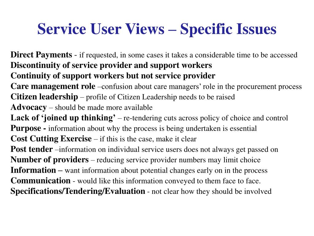 Service User Views – Specific Issues