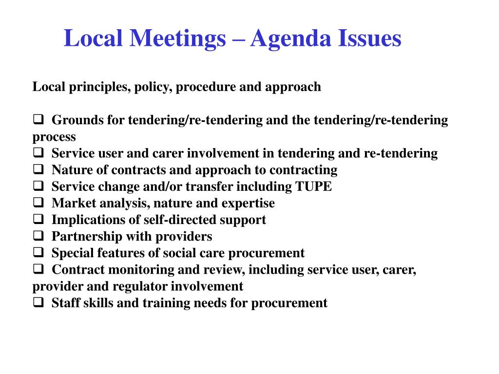 Local Meetings – Agenda Issues