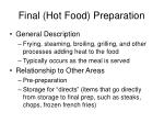 final hot food preparation