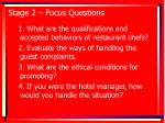 stage 2 focus questions