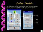 cashier module