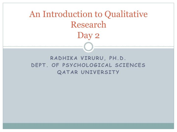 An introduction to qualitative research day 2
