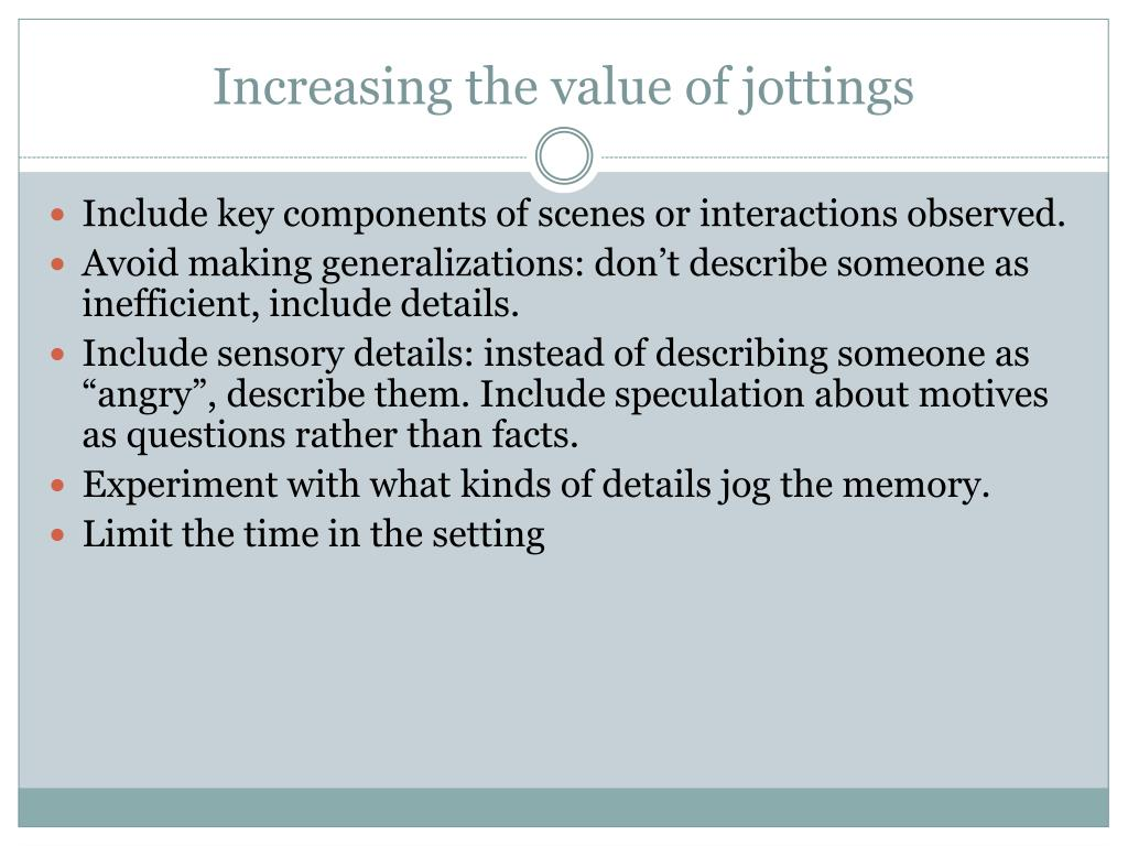 Increasing the value of jottings