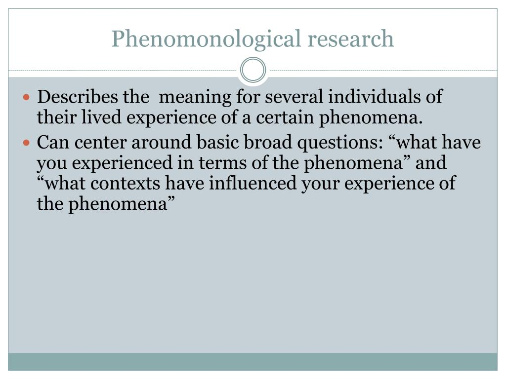 Phenomonological research