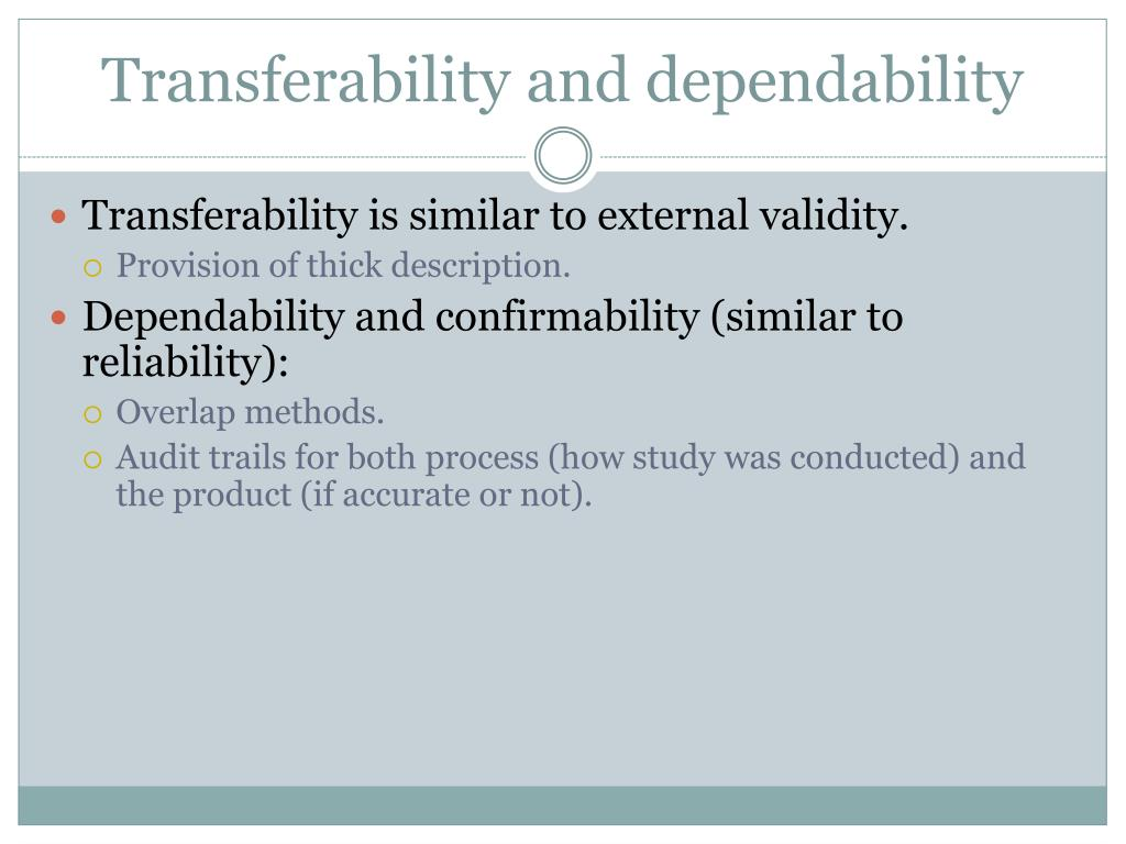 Transferability and dependability