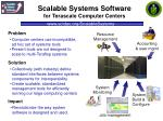 scalable systems software for terascale computer centers