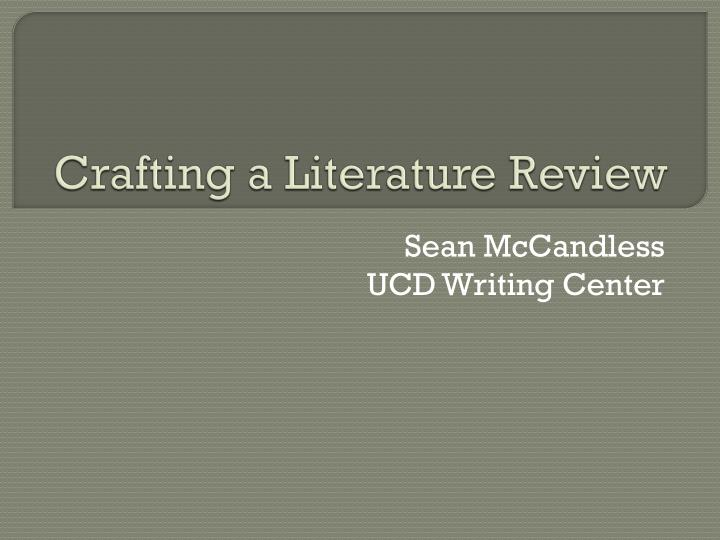 crafting a literature review n.