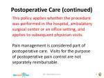 postoperative care continued