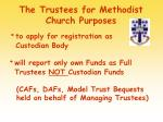 the trustees for methodist church purposes