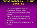 cross border all island charities
