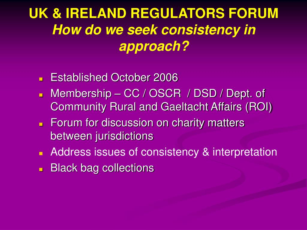 UK & IRELAND REGULATORS FORUM