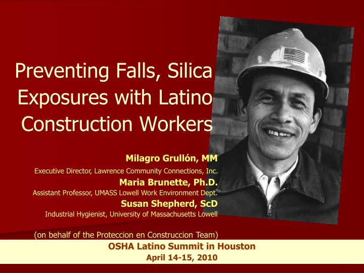 Preventing falls silica exposures with latino construction workers