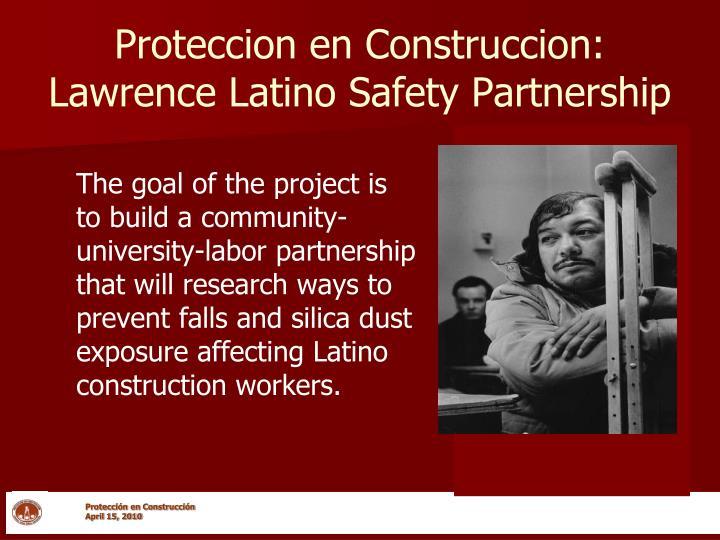 Proteccion en construccion lawrence latino safety partnership