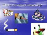 what is motivational interviewing4