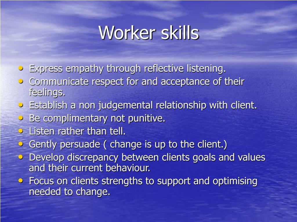 Worker skills