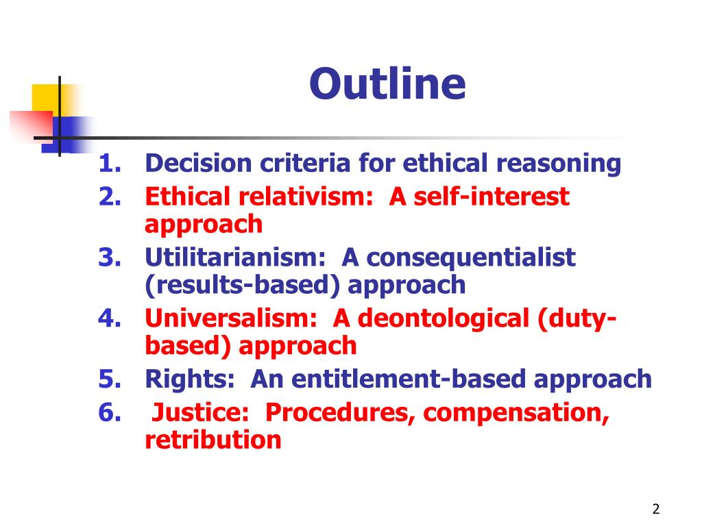ethical decision making from a consequentialist Deontoglogical ethical decision making (500-750 words ) consequentialist ethical decision making approach is based on the fact that the results of.