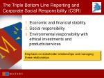 the triple bottom line reporting and corporate social responsibility csr