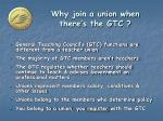 why join a union when there s the gtc
