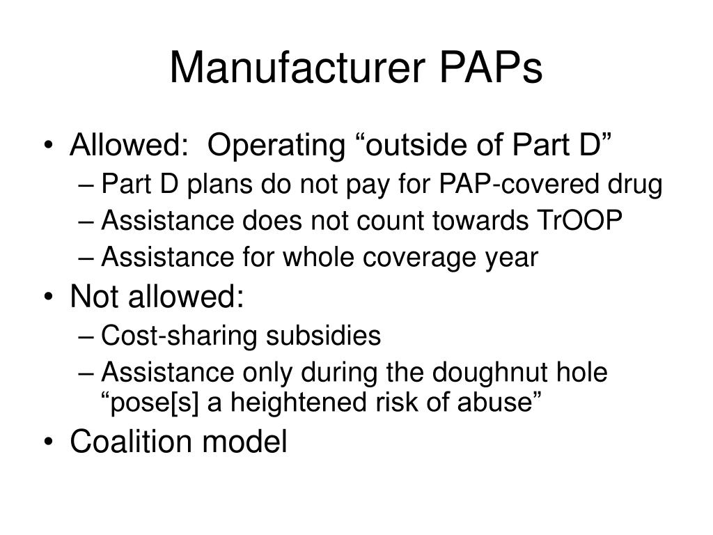 Manufacturer PAPs