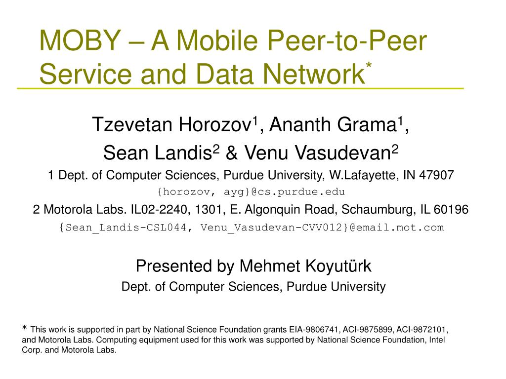moby a mobile peer to peer service and data network l.