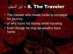 8 the traveler