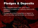 pledges deposits