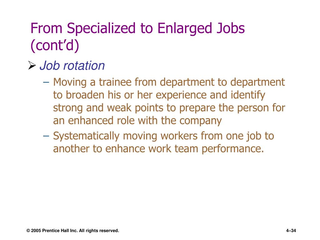 From Specialized to Enlarged Jobs (cont'd)