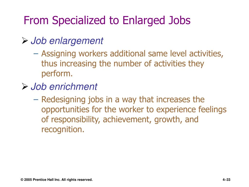 From Specialized to Enlarged Jobs