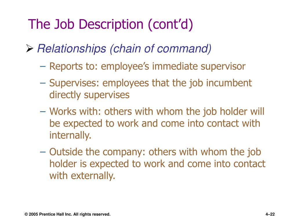 The Job Description (cont'd)