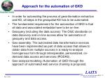 approach for the automation of gkd