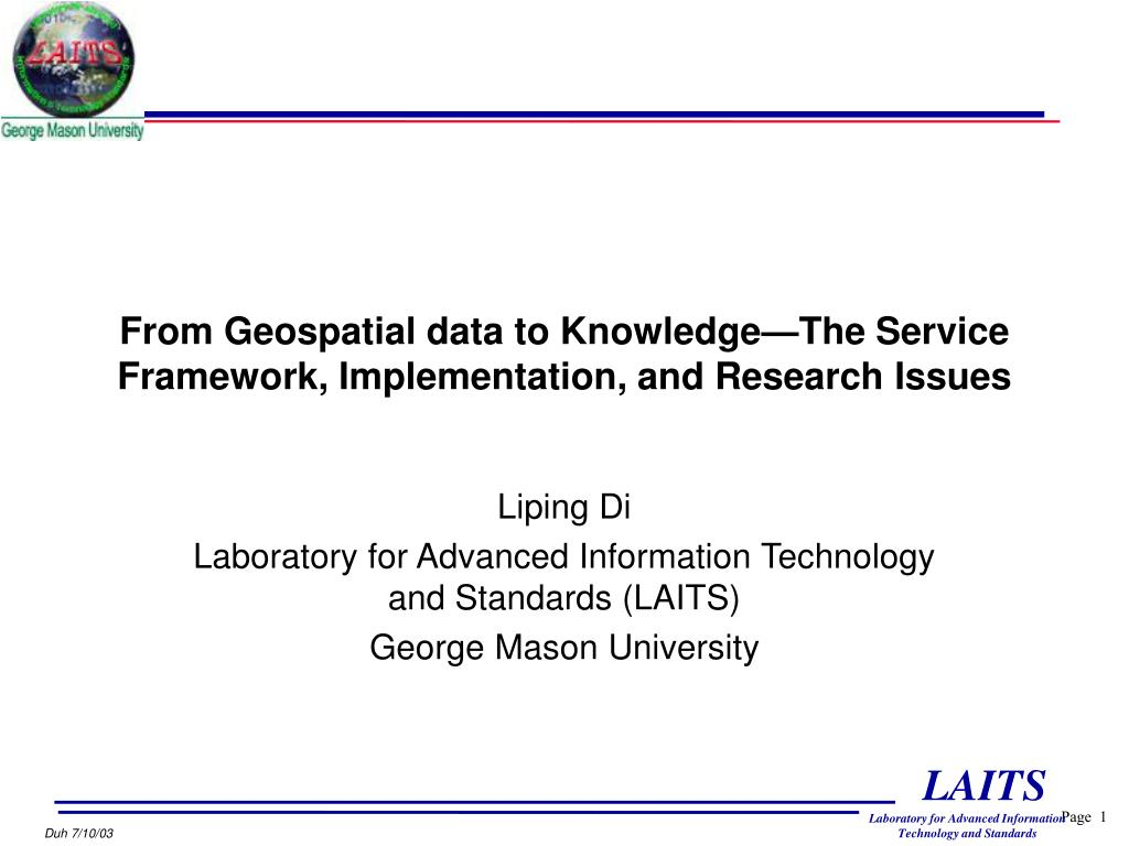 from geospatial data to knowledge the service framework implementation and research issues l.