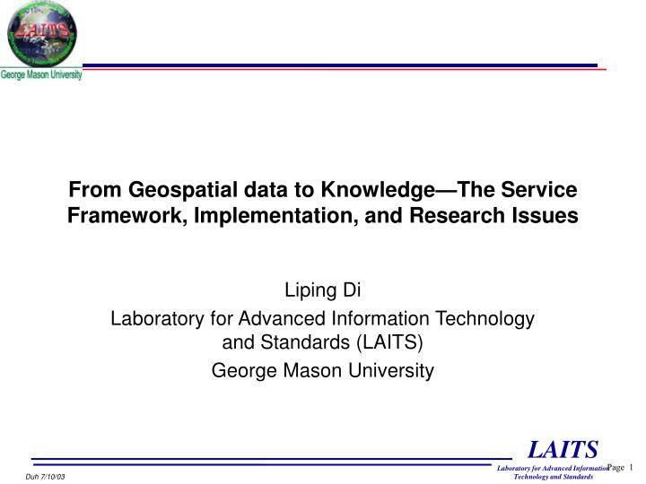 from geospatial data to knowledge the service framework implementation and research issues n.
