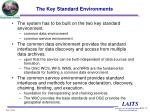 the key standard environments
