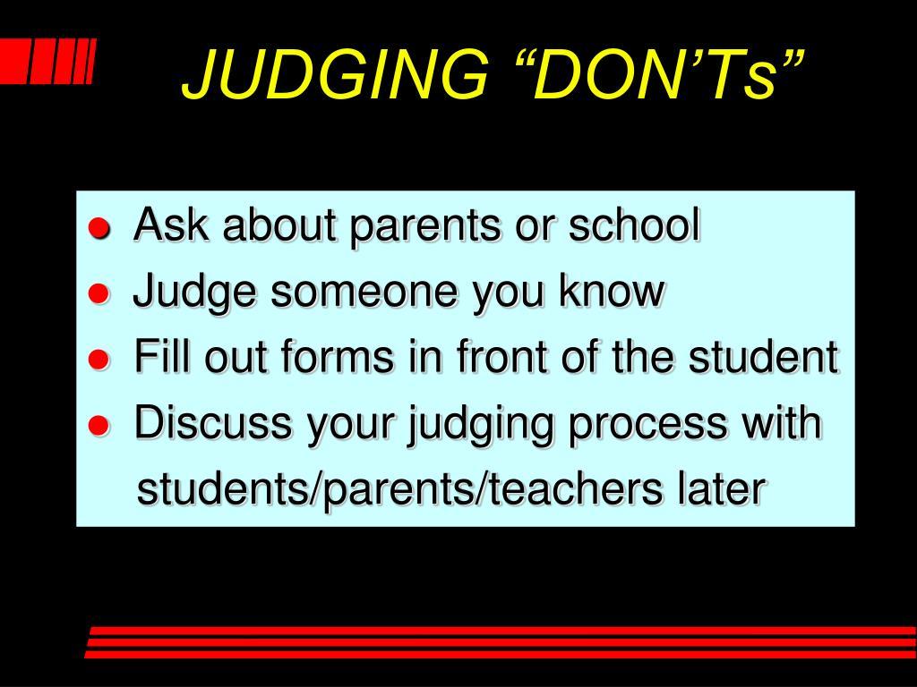 """JUDGING """"DON'Ts"""""""