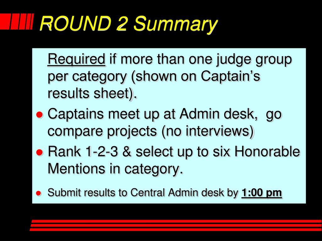 ROUND 2 Summary