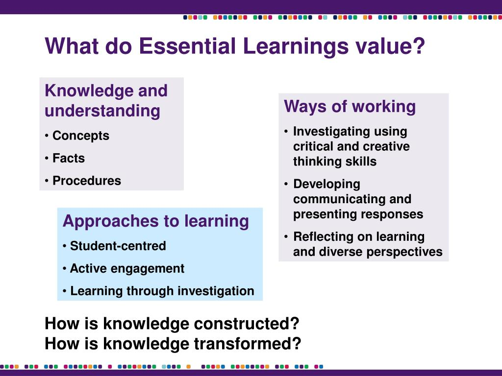 What do Essential Learnings value?