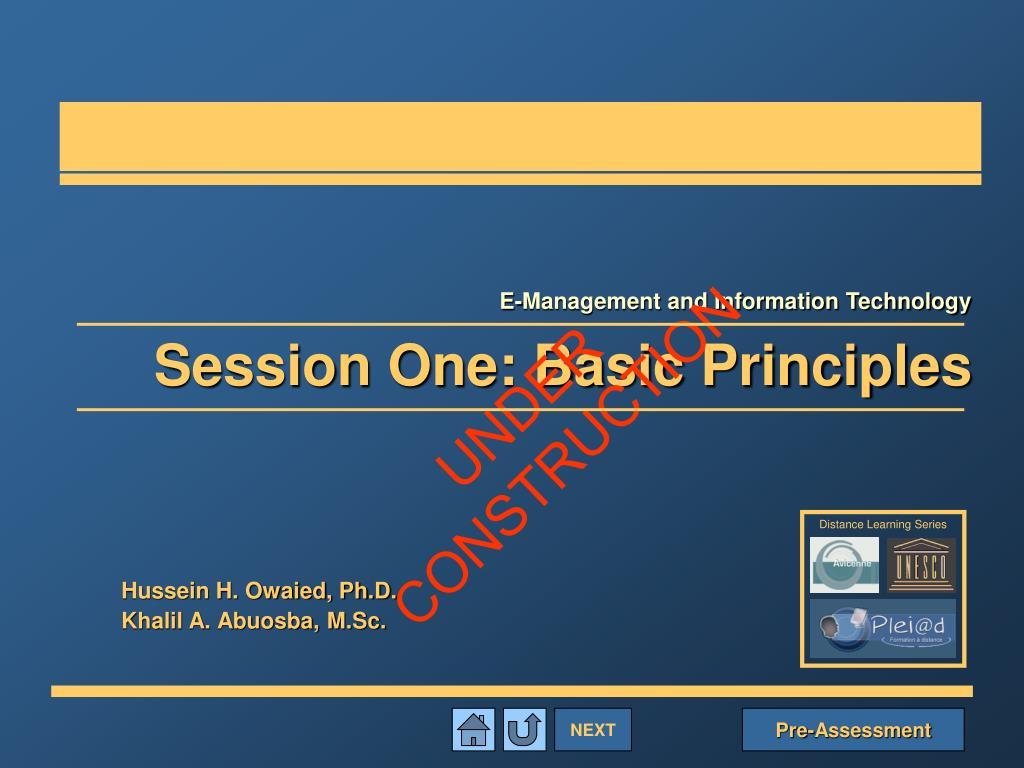 session one basic principles l.
