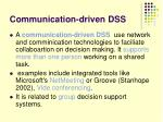 communication driven dss
