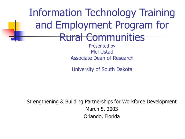 Information Technology Training and Employment Program for Rural Communities