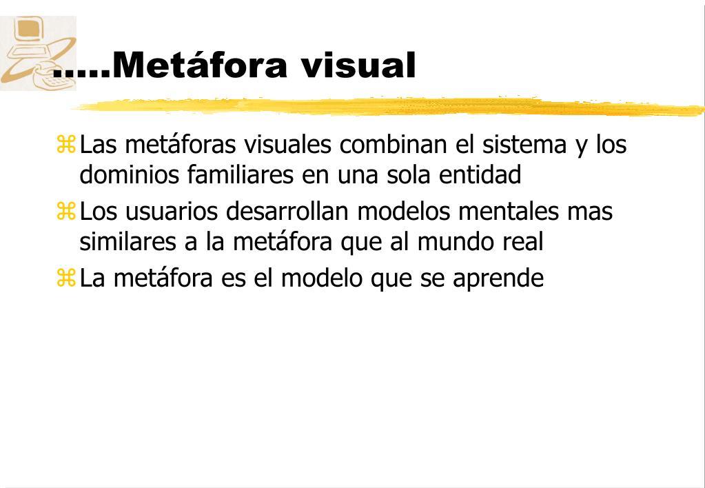 .....Metáfora visual