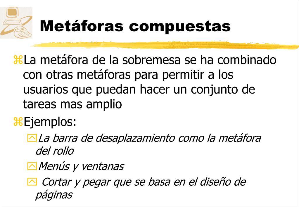 Metáforas compuestas