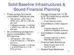 solid baseline infrastructures sound financial planning